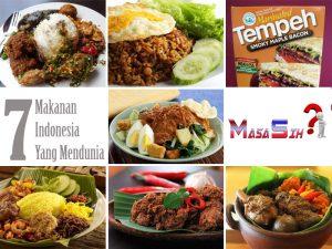 Ini Dia 7 Makanan Khas Indonesia Yang Kelezatannya Hingga Di Akui Dunia.