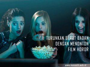 Turunkan Berat Badan Dengan Nonton Film Horor