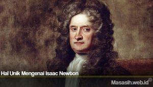Hal Unik Mengenai Isaac Newton